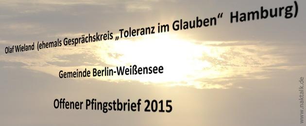 Offener Pfingstbrief 2015 - Olaf Wieland