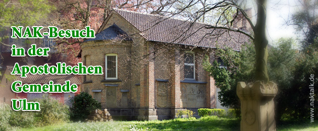 NAK-Besuch in der Apostolischen Gemeinde Ulm