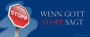 Stammapostel Schneider - Wenn Gott Stopp sagt
