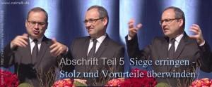 Stammapostel-Schneider-Teil-5-Siegen-über-Stolz-und-Vorurteile (Abschrift – Gottesdienst in Siegen – Teil 5)