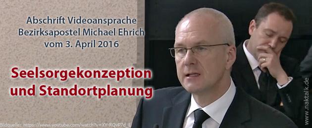 Ansprache Bezirksapostel Ehrich zu Seelsorgekonzeption und Standortplanung