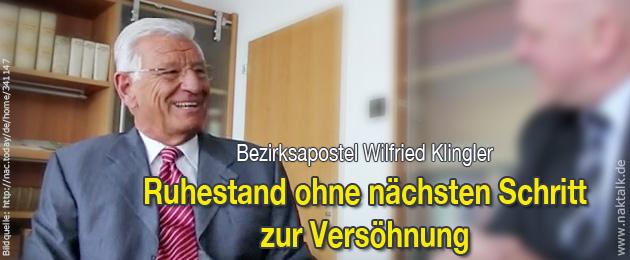 NAK Ruhestand Bezirksapostel Wilfried Klingler