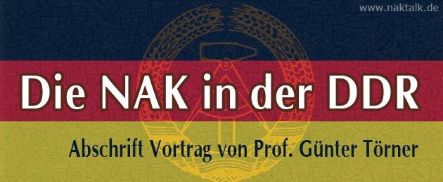 NAK in der DDR - Vortrag Prof. Günter Törner