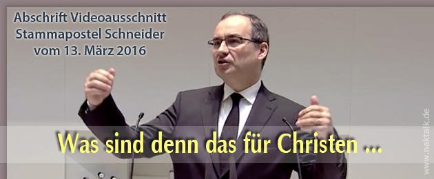 Stammapostel Schneider - Was ist Christus den Christen wert