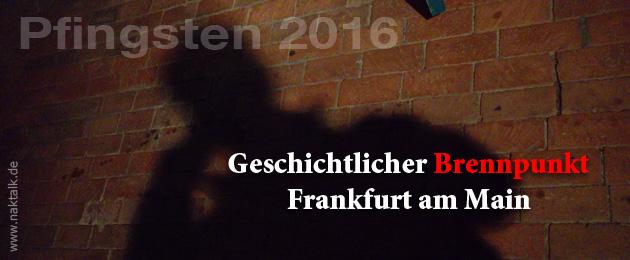 NAK Geschichtlicher Brennpunkt Frankfurt am Main