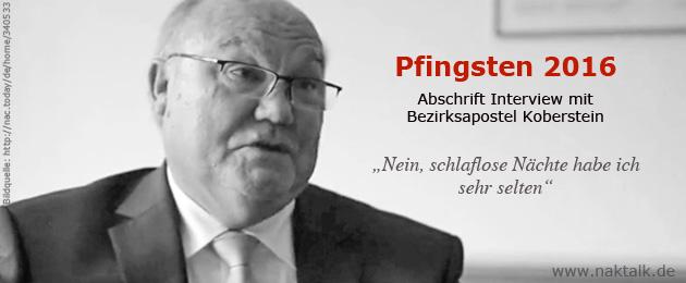 Pfingsten 2016 - Interview mit Bezirksapostel Koberstein