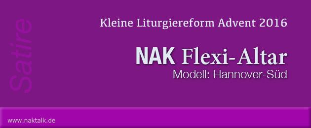 NAK Satire: Der Flexi-Altar Hannover-Süd