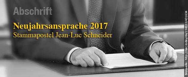 Abschrift Neujahrsansprache Stammapostel Jean-Luc Schneider für 2017