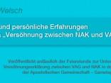 Gedanken zur Versöhnung zwischen VAG und NAK von Reinhard Welsch