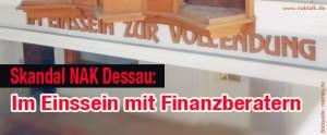 NAK-Dessau-Apostel-und-Finanzberater-einig (NAK Dessau: Ein handfester Skandal)