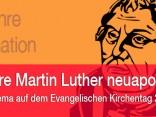 Reformator Martin Luther seit 143 Jahren neuapostolisch