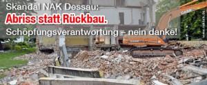 Skandal NAK Dessau - Abriss statt Rückbau