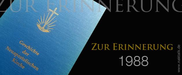 Die Geschichte der Neuapostolischen Kirche 1988