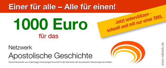 Aktion 1000 Euro für das Netzwerk Apostolische Geschichte