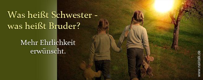 NAK Was heißt Schwester - was heißt Bruder?