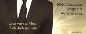 NAK Ausstieg: Schwarzer Mann vor dem Licht