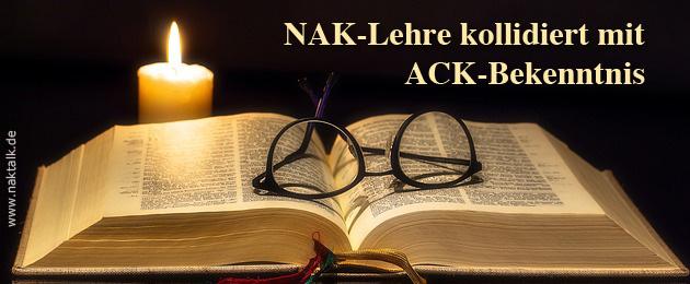 NAK-Lehre kollidiert mit ACK-Bekenntnis