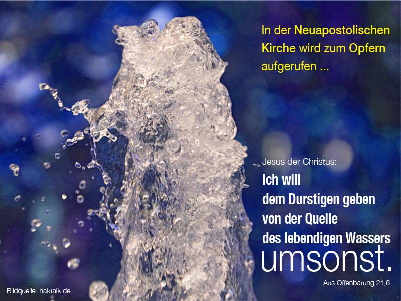 Von der Quelle des lebendigen Wassers umsonst
