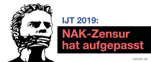 IJT 2019: NAK-Zensur hat aufgepasst