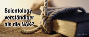 Scientology verständiger als die NAK?