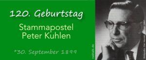 120. Geburtstag von Stammapostel Peter Kuhlen