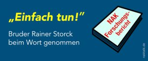 Bruder Rainer Storck beim Wort genommen