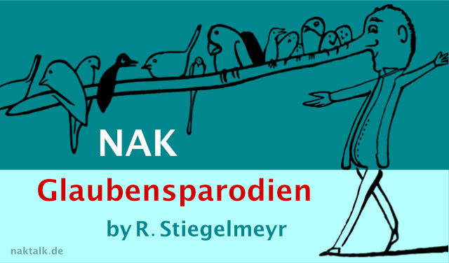NAK Glaubensparodien by R. Stiegelmeyr