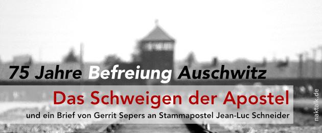 Befreiung von Auschwitz - Das Schweigen der Apostel