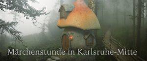 Märchenstunde in der NAK Karlsruhe-Mitte