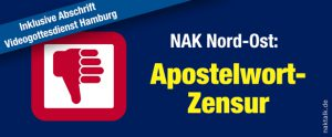 NAK Nord-Ost: Apostelwort-Zensur