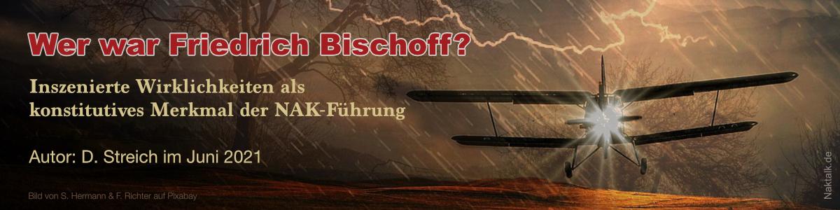 NAK Wer war Friedrich Bischoff